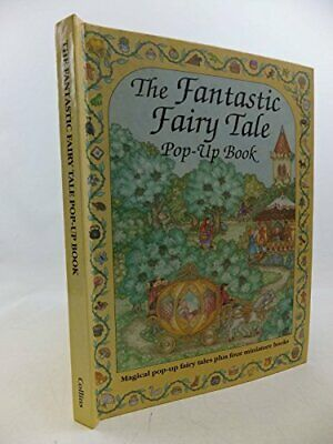 The Fantastic Fairy Tale Pop-up Book Hardback Book The Cheap Fast Free Post