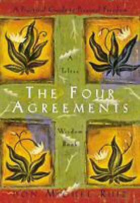 The Four Agreements: A Practical Guide to Personal Freedom (A Toltec Wisdom...