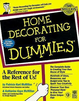 Home Decorating for Dummies by Patricia H. McMillan; Katharine K. McMillan