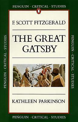 The Great Gatsby by F. Scott Fitzgerald; Kathleen Parkinson