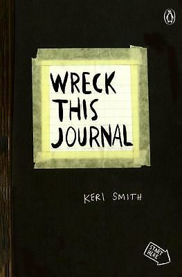 Wreck This Journal (Black) Expanded Edition by Smith, Keri