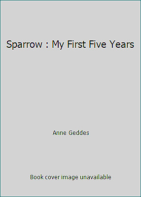 My First Five Years a Record of Early Childhood
