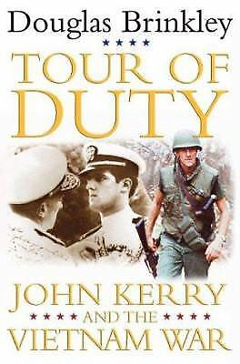 Tour of Duty : John Kerry and the Vietnam War by Douglas Brinkley