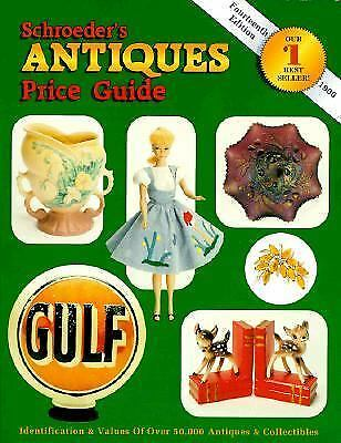 Schroeder's Antiques Price Guide by Collector Books Staff