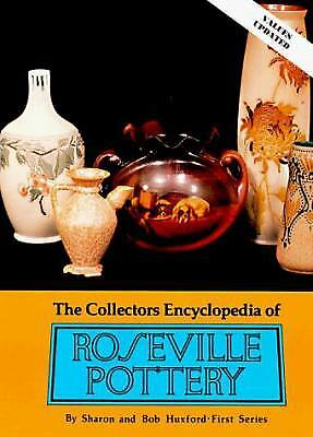 The Collectors Encyclopedia of Roseville Pottery by Huxford, Sharon