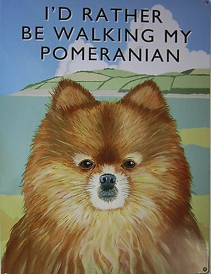 Walking Pomeranian Metal Sign