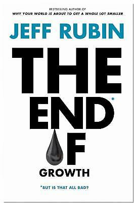 The End of Growth by Rubin, Jeff