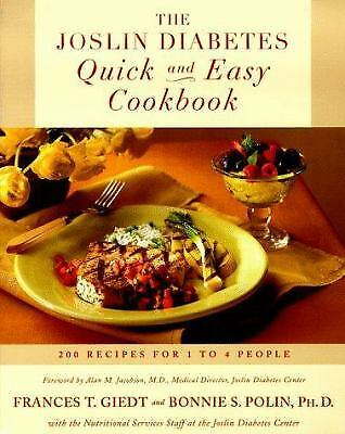 The Joslin Diabetes Quick and Easy Cookbook : 200 Recipes for 1 to 4 People