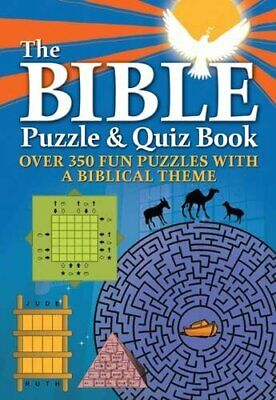 The Bible Puzzle and Quiz Book: Over 350 Fun Puzzles with... by n/a Spiral bound