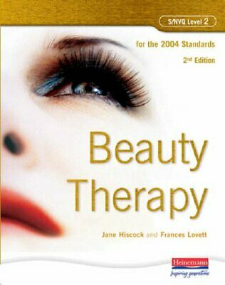 S/NVQ Level 2 Beauty Therapy, 2nd Edition: For t... by Lovett, Frances Paperback