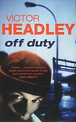 Off Duty by Headley, Victor Paperback Book The Cheap Fast Free Post