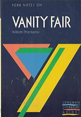 Vanity Fair (York Notes) by Thackeray, W. Paperback Book The Cheap Fast Free