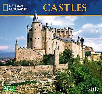 Castles 2017 National Geographic Wall Calendar Europe Royal France Germany