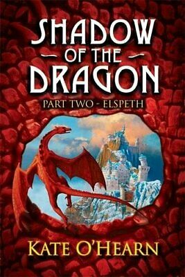 Elspeth: Book 2: Bk. 2 (Shadow of the Dragon) by O'Hearn, Kate Paperback Book