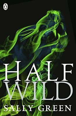 Half Wild: 2 (Half Bad Book 2) by Green, Sally Book The Cheap Fast Free Post