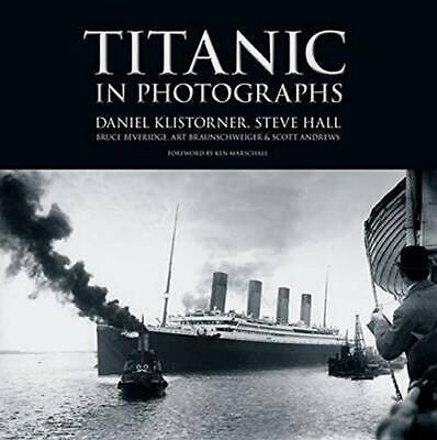 Titanic in Photographs (Titanic Collection) by Steve Hall Book The Cheap Fast