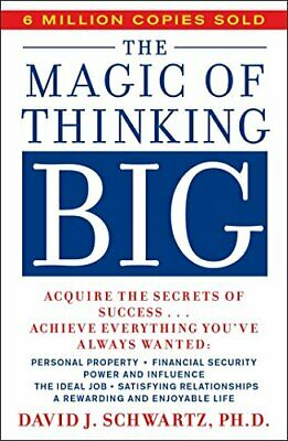 The Magic of Thinking Big (A fireside book) by Schwartz, David Joseph Paperback