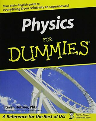 Physics For Dummies by Holzner, Steve Paperback Book The Cheap Fast Free Post