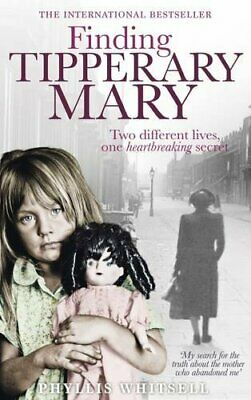 Finding Tipperary Mary by Phyllis Whitsell Book The Cheap Fast Free Post