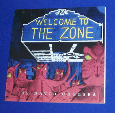 Welcome To The Zone: David Chelsea.. 1st edition  VFN.