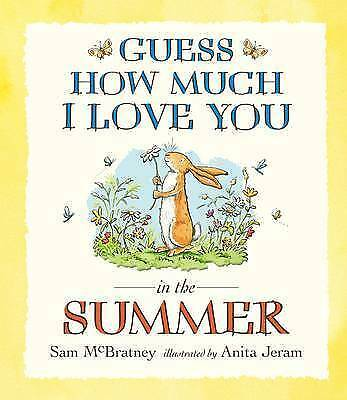 Preschool Story Book - GUESS HOW MUCH I LOVE YOU IN THE SUMMER - NEW-FREE UK P/P