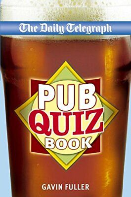 Daily Telegraph Pub Quiz Book by Telegraph Group Limited Paperback Book The