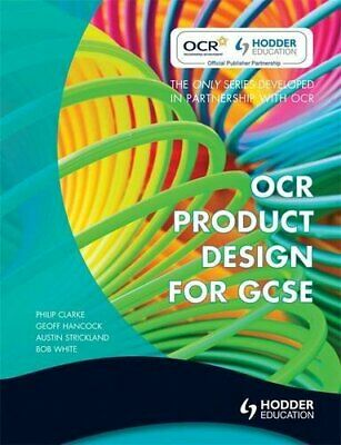 OCR Product Design for GCSE by Clarke, Philip Paperback Book The Cheap Fast Free