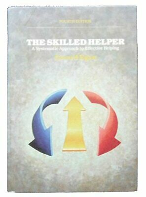 The Skilled Helper: A Systematic Approach to Effecti... by Egan, Gerard Hardback