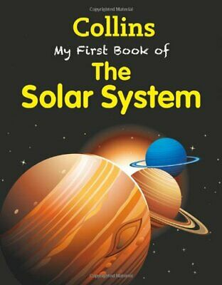 My First Book of the Solar System (My First) (Collins My First) by Collins Book