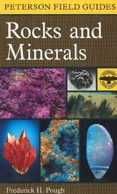 Rocks and Minerals by Roger T. Peterson; Frederick H. Pough