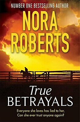 True Betrayals by Roberts, Nora Book The Cheap Fast Free Post