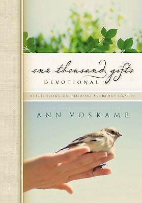 One Thousand Gifts - Devotional : Reflections on Finding Everyday Graces