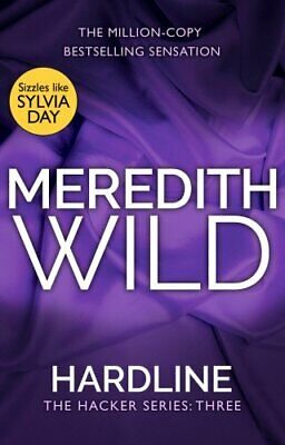 Hardline: (The Hacker Series, Book 3) by Wild, Meredith Book The Cheap Fast Free
