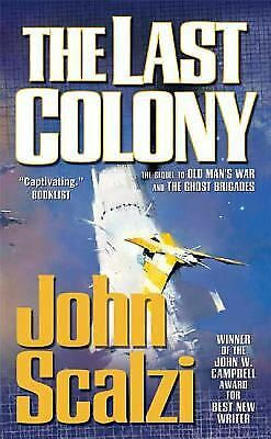 The Last Colony (Old Man's War) by Scalzi, John
