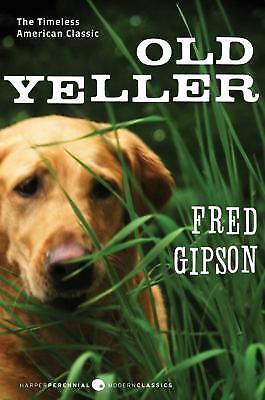 Old Yeller (Perennial Classics) by Gipson, Fred; Polson, Steven