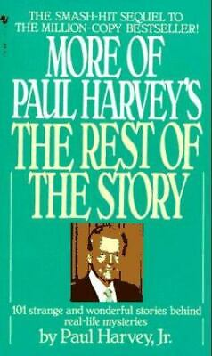 More of Paul Harvey's the Rest of the Story by Paul Harvey; Paul Aurandt