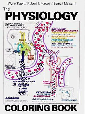 Physiology Coloring Book by Robert I. Macey; Wynn Kapit; Keith J. Karren