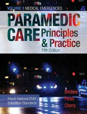 Paramedic Care: Principles & Practice, Volume 3 by Bryan E. Bledsoe (English) Ha