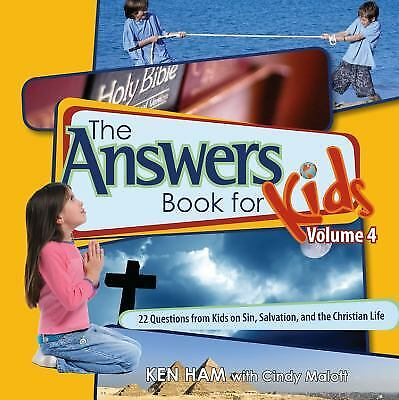 The Answers Book for Kids, Volume 4 : 22 Questions from Kids on Sin,...