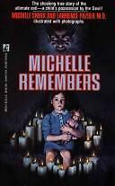 Michelle Remembers by Michelle smith + l pazder