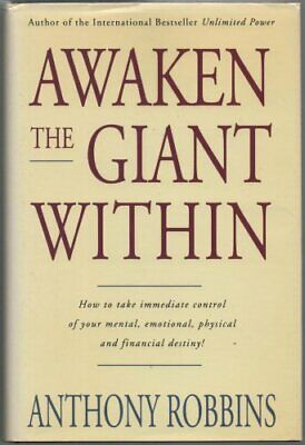 Awaken the Giant within: How to Take Immediate C... by Robbins, Anthony Hardback