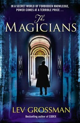 The Magicians: (Book 1) by Grossman, Lev Paperback Book The Cheap Fast Free Post