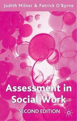 Assessment in Social Work by O'Byrne, Patrick Paperback Book The Cheap Fast Free