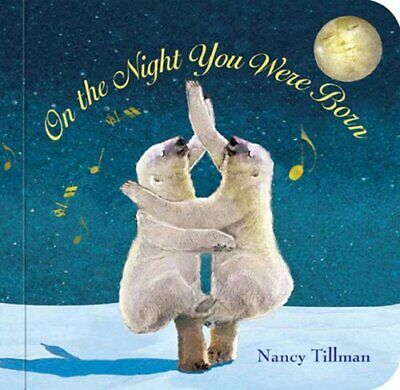 On the Night You Were Born by Nancy Tillman Book The Cheap Fast Free Post
