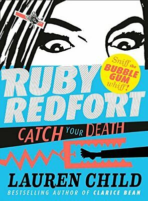 Catch Your Death (Ruby Redfort, Book 3) by Child, Lauren Book The Cheap Fast