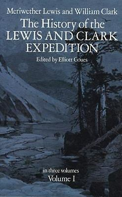 The History of the Lewis and Clark Expedition, Vol. 1