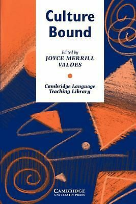 Culture Bound: Bridging the Cultural Gap in Language Teaching by Joyce Merrill V