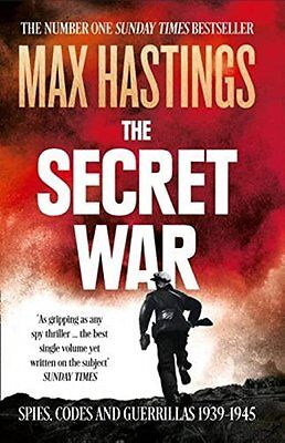 The Secret War by Max Hastings New Paperback Book