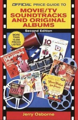 Official Price Guide to Movie/TV Soundtracks and Original Cast Albums: 2nd...