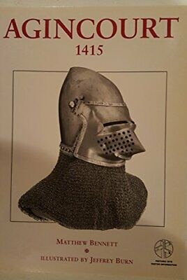 Agincourt 1415: With visitor information (Tr... by Evans, Martin Marix Paperback